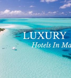 Luxury Hotels In Maldives